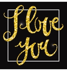I love you gold glittering lettering design vector image