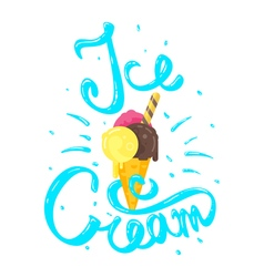 Hand drawn calligraphy lettering phrase ice cream vector