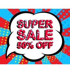 Sale poster with SUPER SALE 50 PERCENT OFF text vector image