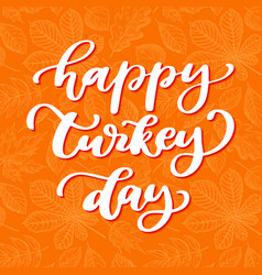 Thanksgiving day card with handwritten vector