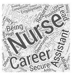 Being a nursing assistant can lead to a career as vector