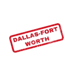 Dallas-fort worth rubber stamp vector