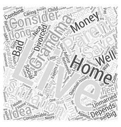 Where should grandma live word cloud concept vector