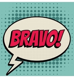 Bravo comic book bubble text retro style vector