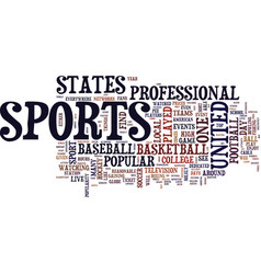 The most popular sports in the united states text vector