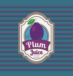 Plum juice retro fruit label vector
