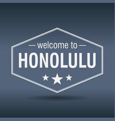 Welcome to honolulu hexagonal white vintage label vector