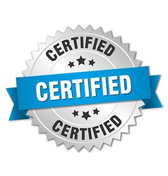 Certified 3d silver badge with blue ribbon vector