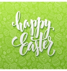 Happy easter egg lettering on seamless background vector