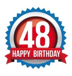 Fourty eight years happy birthday badge ribbon vector