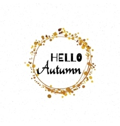 Hello autumn - calligraphic lettering badge label vector
