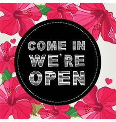 Poster Come in we are open vector image