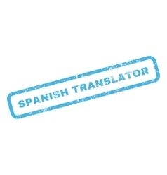 Spanish Translator Rubber Stamp vector image