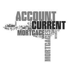 What is a current account mortgage text word vector