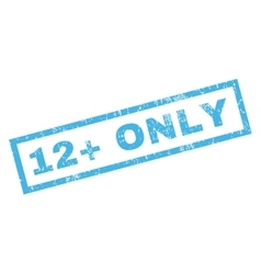 12 plus only rubber stamp vector