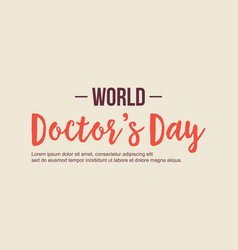 World doctor day background style vector