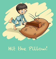 Saying hit the pillow vector