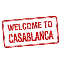 welcome to Casablanca red grunge square stamp vector image