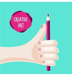 Hand is holding a pencil creative and art poster vector