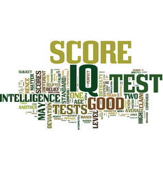 Good iq score the myth and the truth text vector