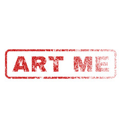 Art me rubber stamp vector