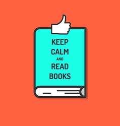 Keep calm and read books poster vector