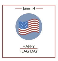 Happy flag day vector
