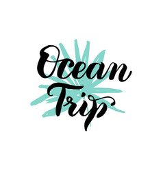 Ocean trip lettering vector