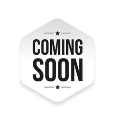 Coming soon sticker vector image vector image