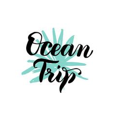 ocean trip lettering vector image vector image