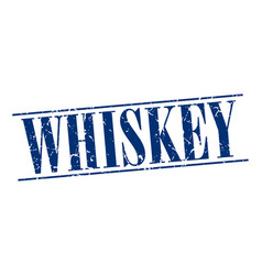 Whiskey blue grunge vintage stamp isolated on vector