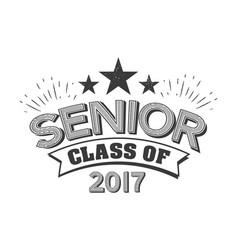 Black colored senior class of 2017 text sign with vector