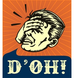 Facepalm retro disappointed man slapping forehead vector image