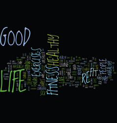 Good life fitness text background word cloud vector