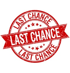 Last chance grunge retro red isolated ribbon stamp vector