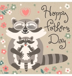 Card with cute raccoons to Fathers Day vector image