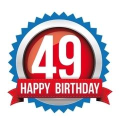 Fourty nine years happy birthday badge ribbon vector