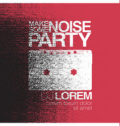 Make some noise night party flyer black and white vector