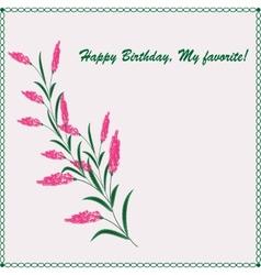 Stylish greeting card happy birthday my favorite vector