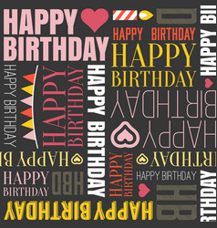 happy birthday alphabet headline vector image