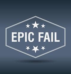 Epic fail hexagonal white vintage retro style vector