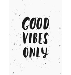Good vibes only poster design vector
