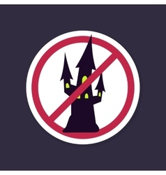 No ban or stop sign halloween witch castle icon vector