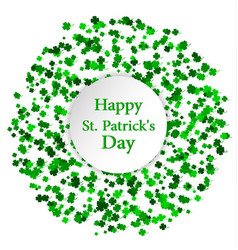 St patricks day greeting card circle made of four vector
