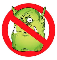 No monsters prohibited sign troll face on white vector