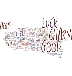 Good luck charm text background word cloud concept vector