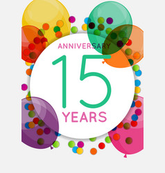 Template 15 years anniversary congratulations vector
