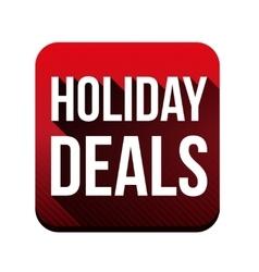 Holiday deals button vector