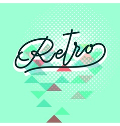 Retro word lettering vector