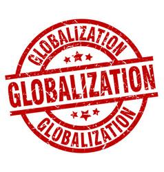 Globalization round red grunge stamp vector
